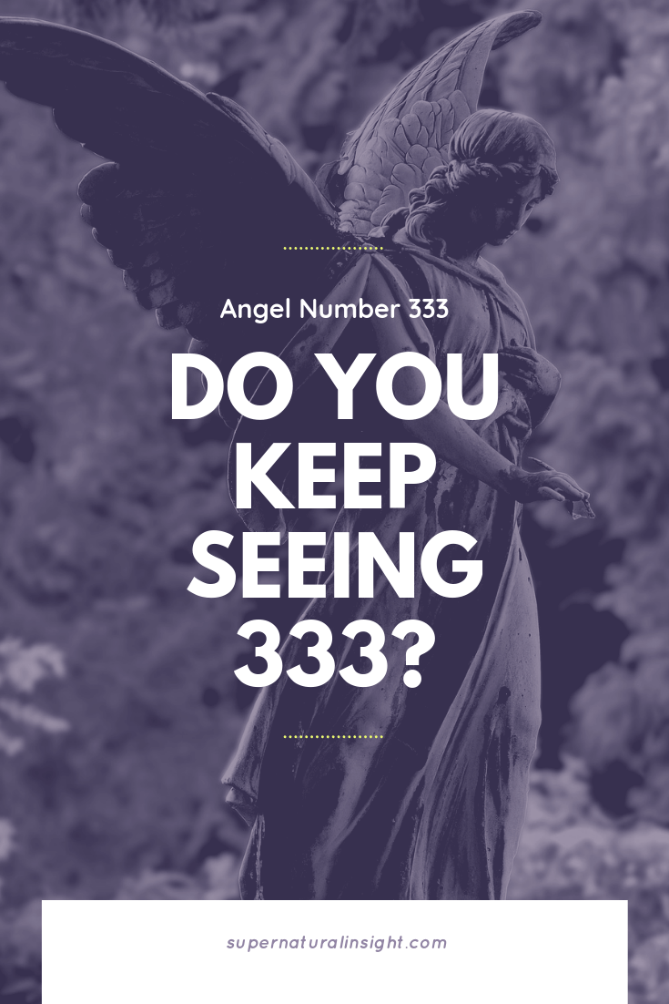 Angel Number 333: Your Angels are Watching Over You