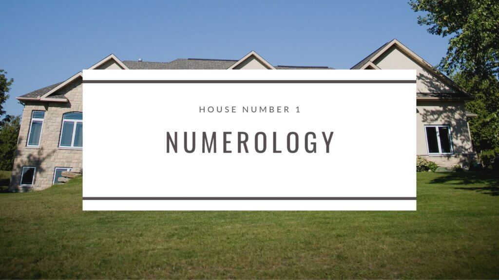 House Number 1 Numerology