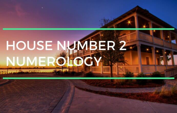 House Number 2 Numerology