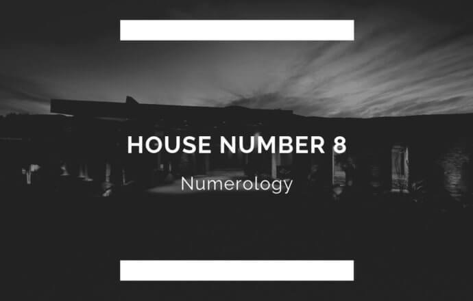 House Number 8 Numerology