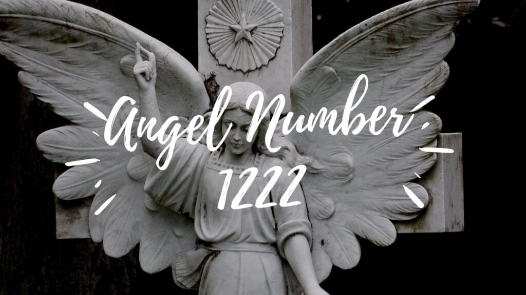 1222 Angel Number