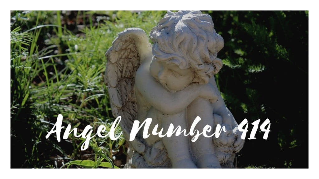 414 Angel Number