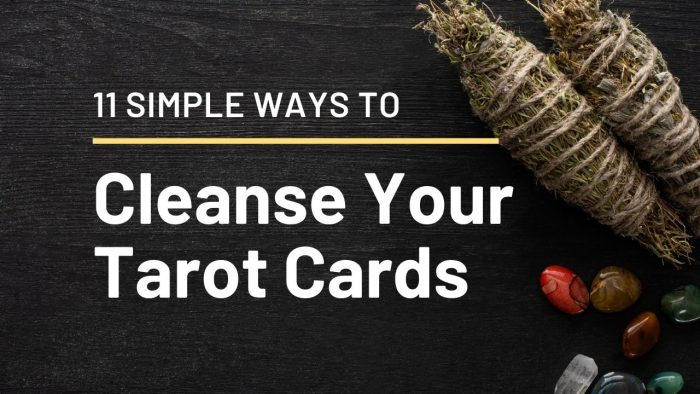Ways to Cleanse Your Tarot Cards